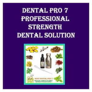 Dental Pro 7 Professional Strength Dental Solution