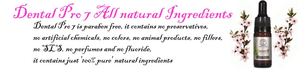 Dental Pro 7 All natural Ingredients